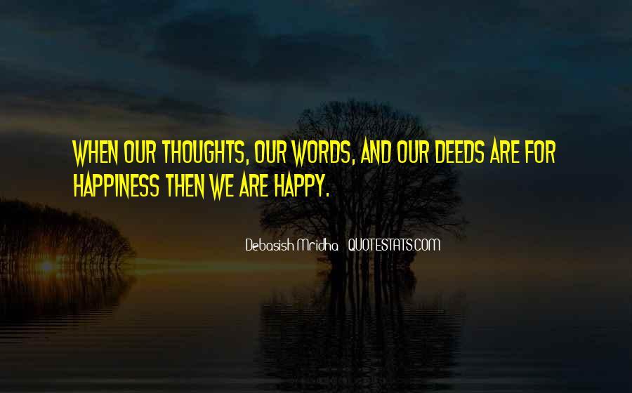 Are We Happy Quotes #312756
