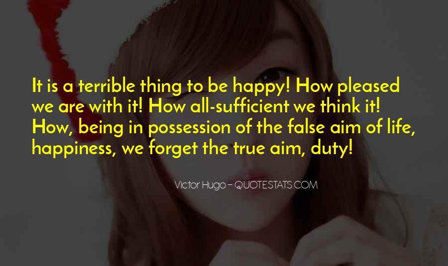 Are We Happy Quotes #327188