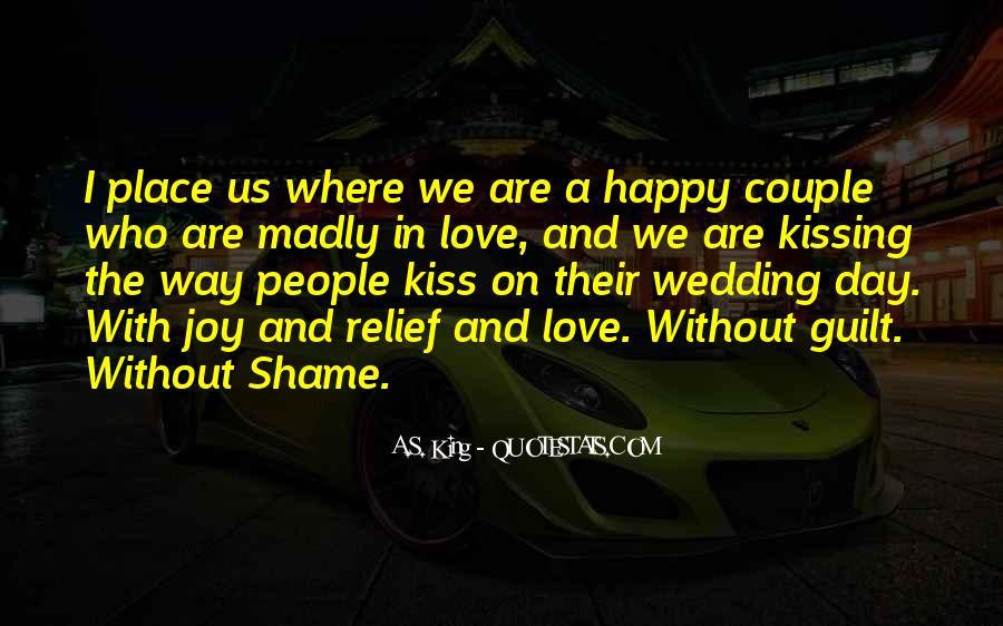 Are We Happy Quotes #334052