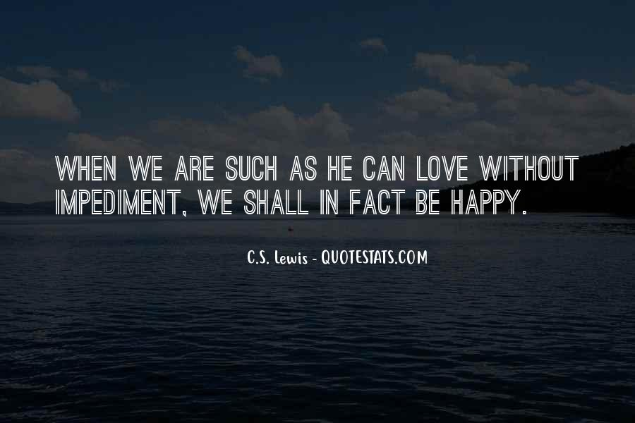 Are We Happy Quotes #4755