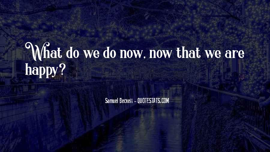 Are We Happy Quotes #82293