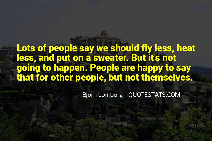 Are We Happy Quotes #84900
