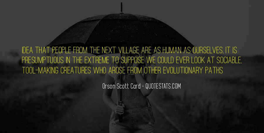 Are We Human Quotes #11461