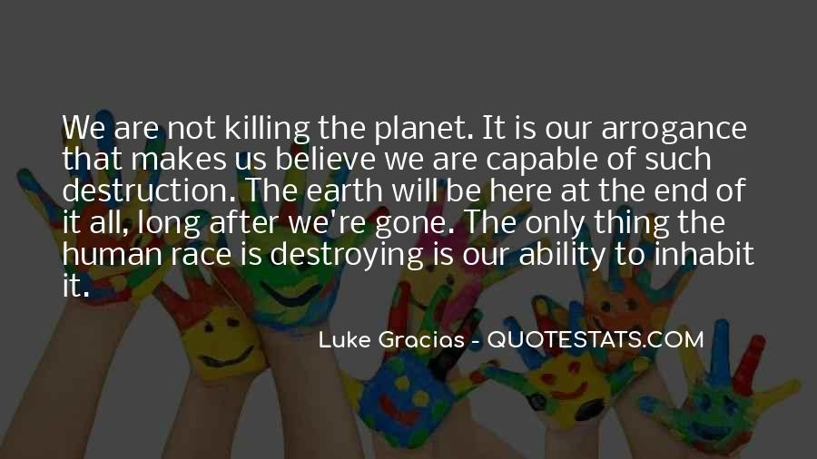 Are We Human Quotes #15676