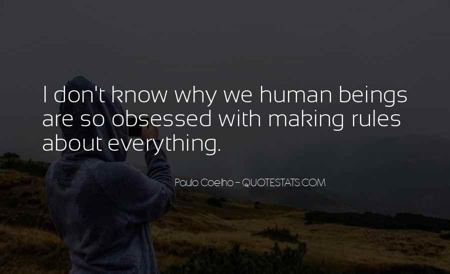 Are We Human Quotes #20268