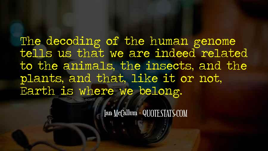 Are We Human Quotes #20459