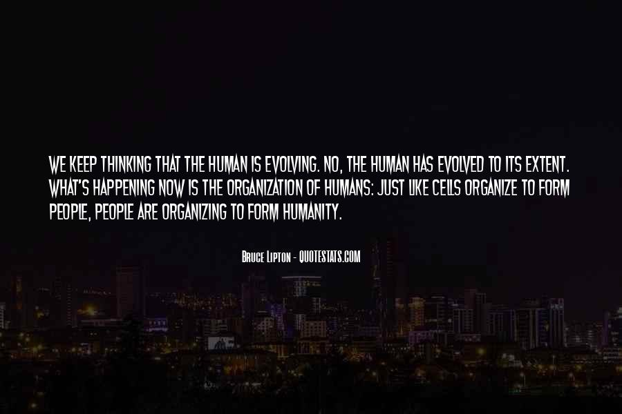 Are We Human Quotes #49814