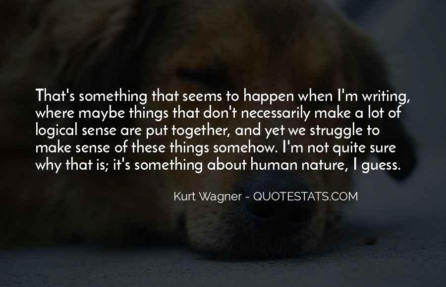 Are We Human Quotes #60292