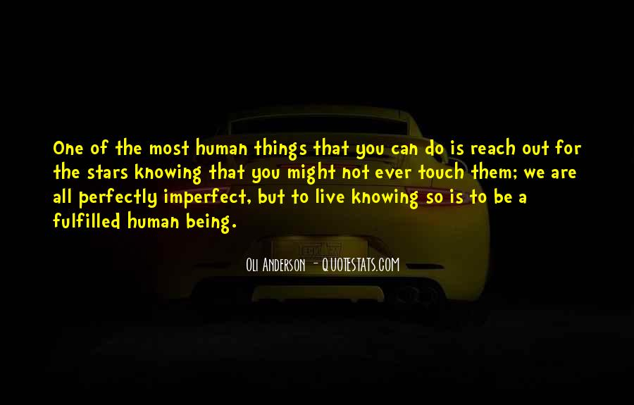 Are We Human Quotes #64097