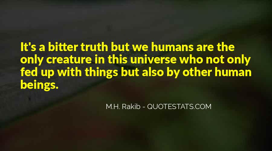 Are We Human Quotes #72343