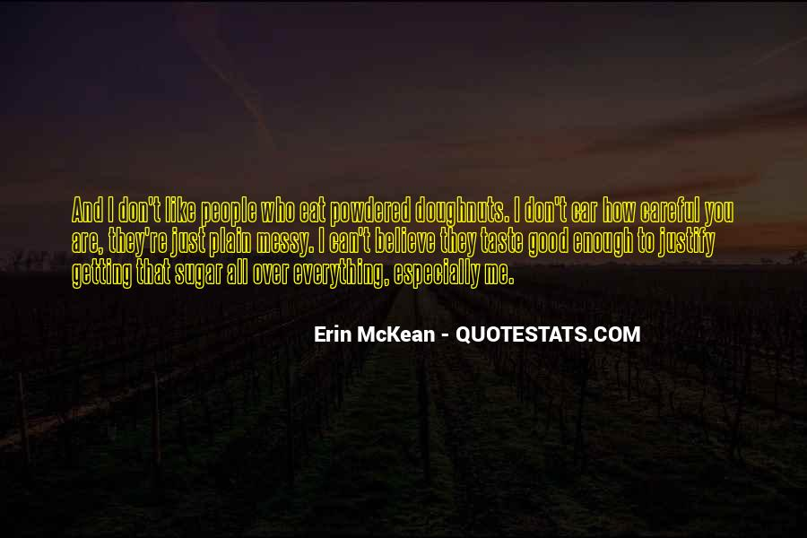 Are You Good Enough Quotes #1011539