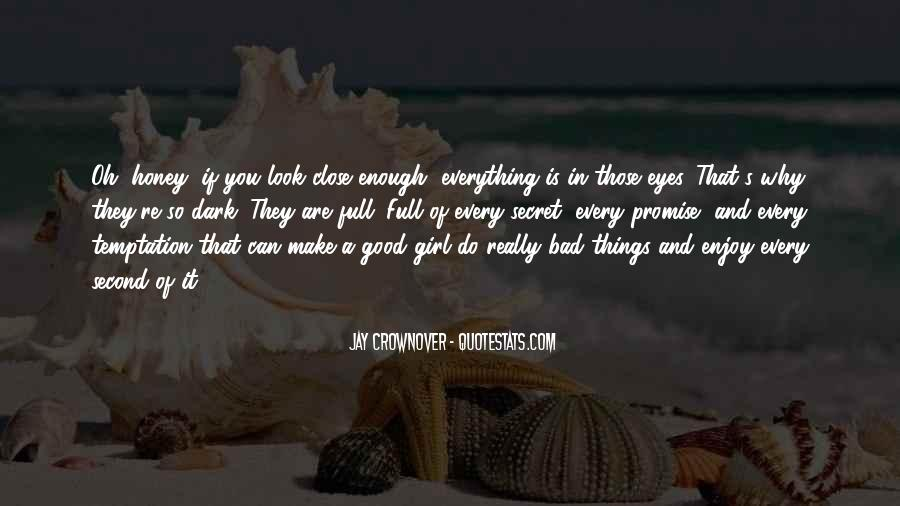 Are You Good Enough Quotes #1054022