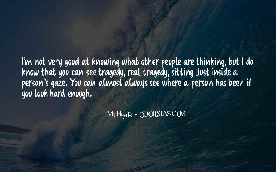 Are You Good Enough Quotes #1081904