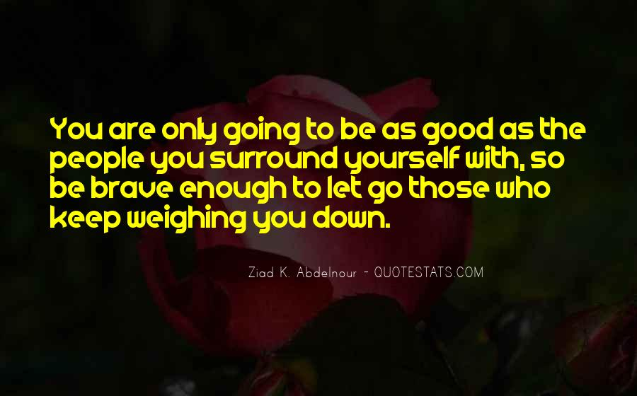 Are You Good Enough Quotes #11087