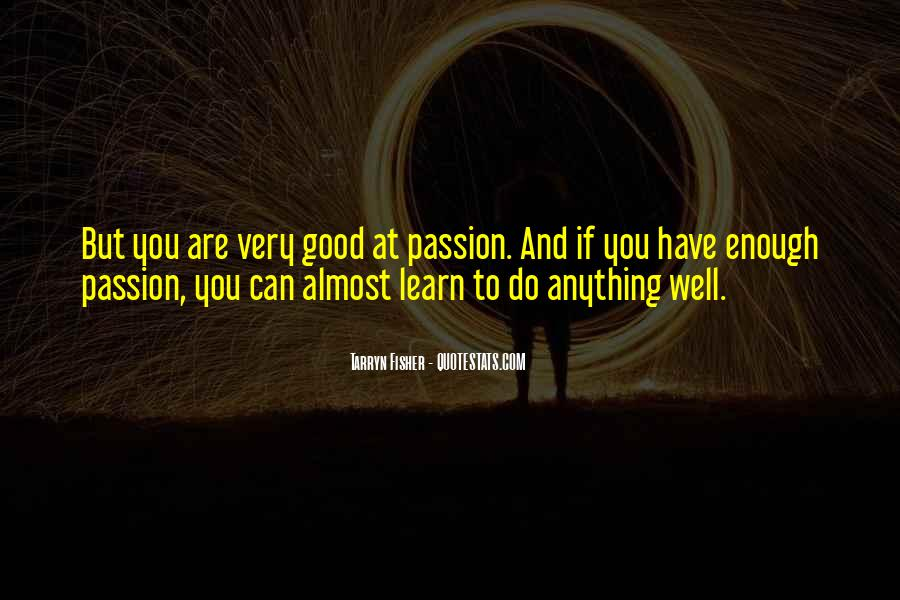 Are You Good Enough Quotes #1117563