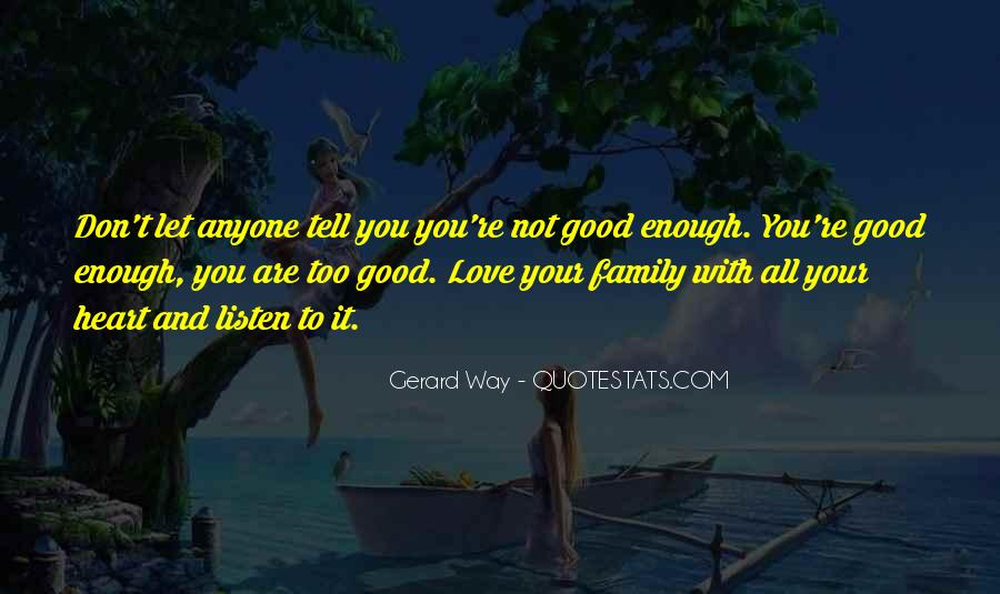 Are You Good Enough Quotes #159125