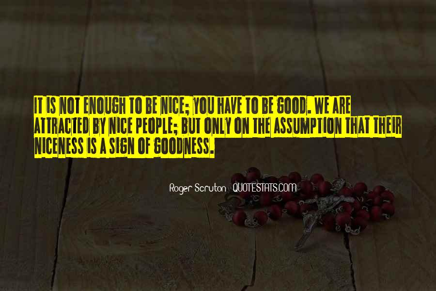Are You Good Enough Quotes #164697