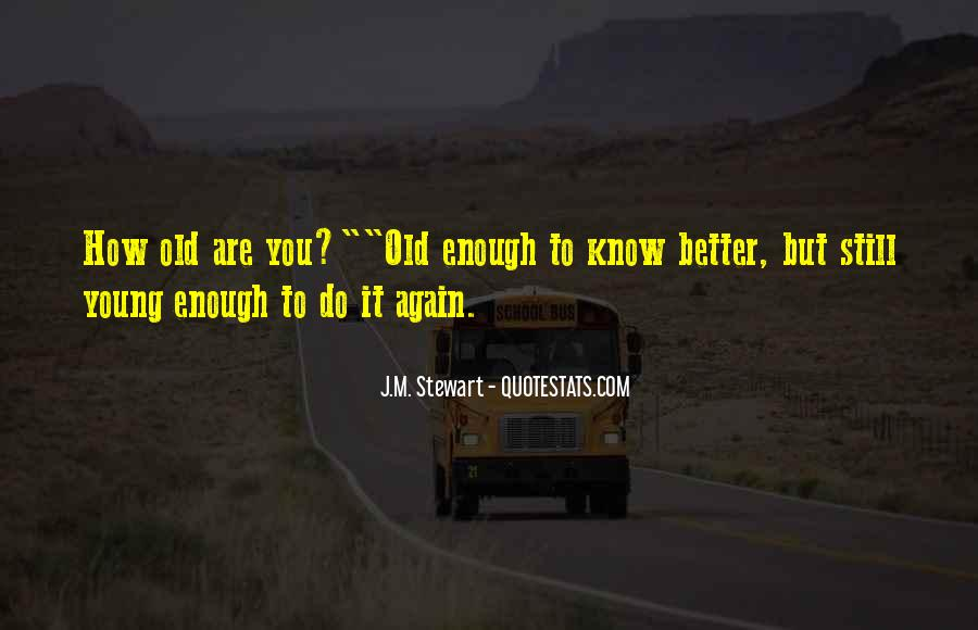 Are You Good Enough Quotes #348979
