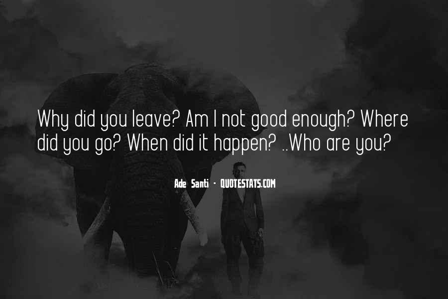 Are You Good Enough Quotes #552844