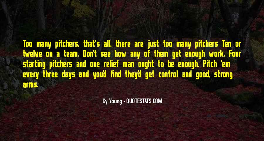 Are You Good Enough Quotes #581809