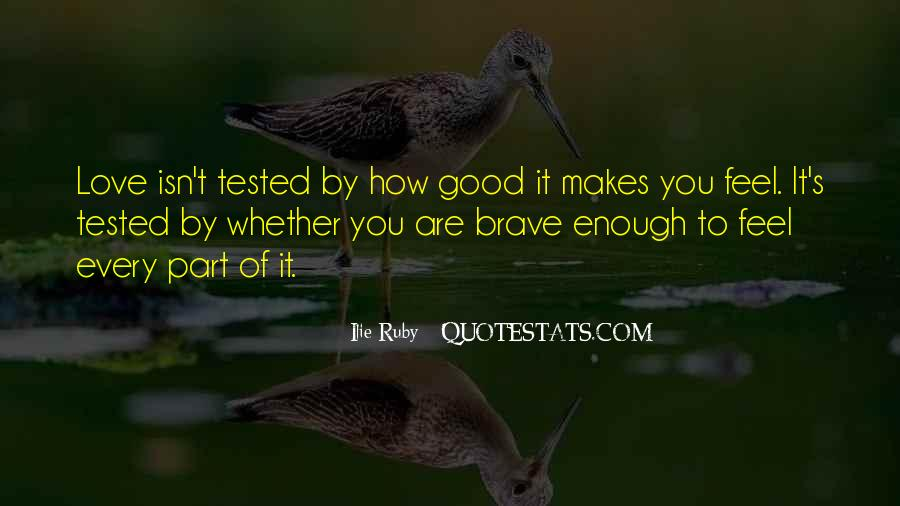Are You Good Enough Quotes #660059