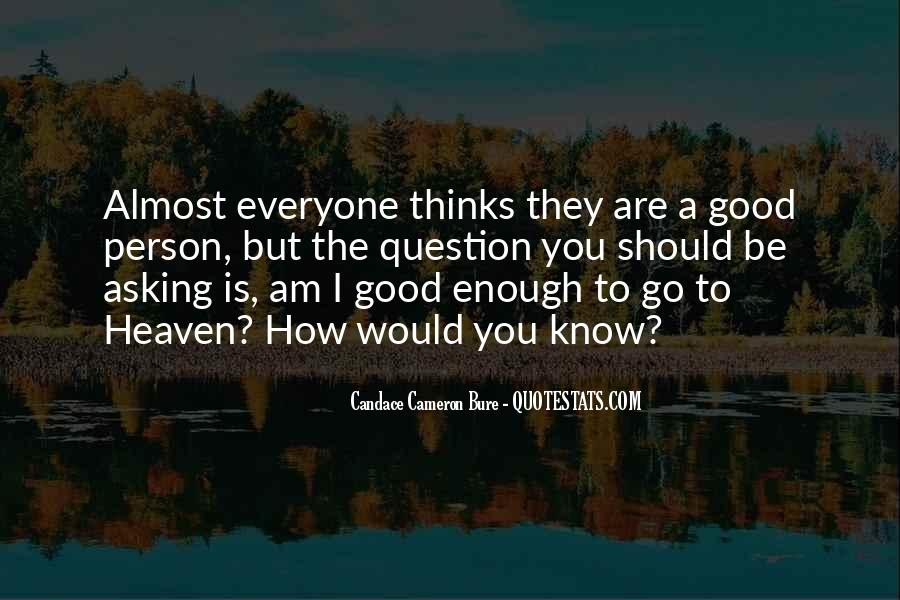Are You Good Enough Quotes #838496