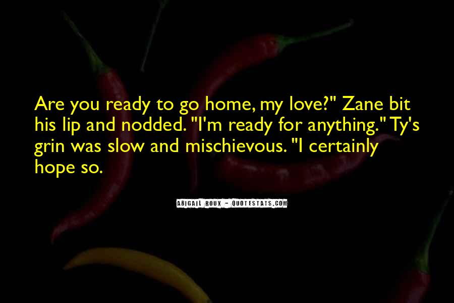 Are You Ready For Love Quotes #1163738