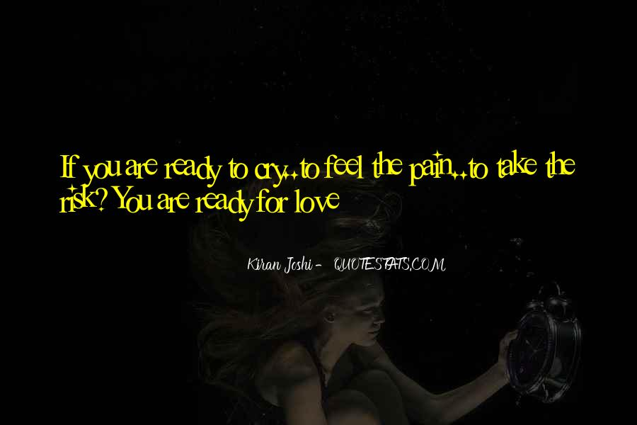 Are You Ready For Love Quotes #1237718