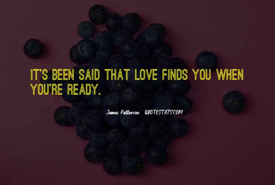 Are You Ready For Love Quotes #47736