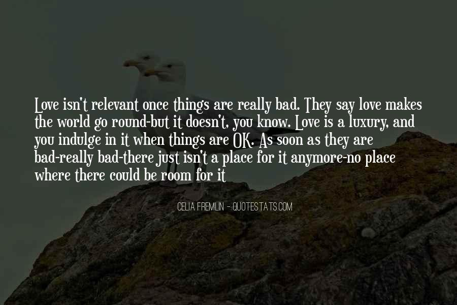 Are You Really In Love Quotes #1198541
