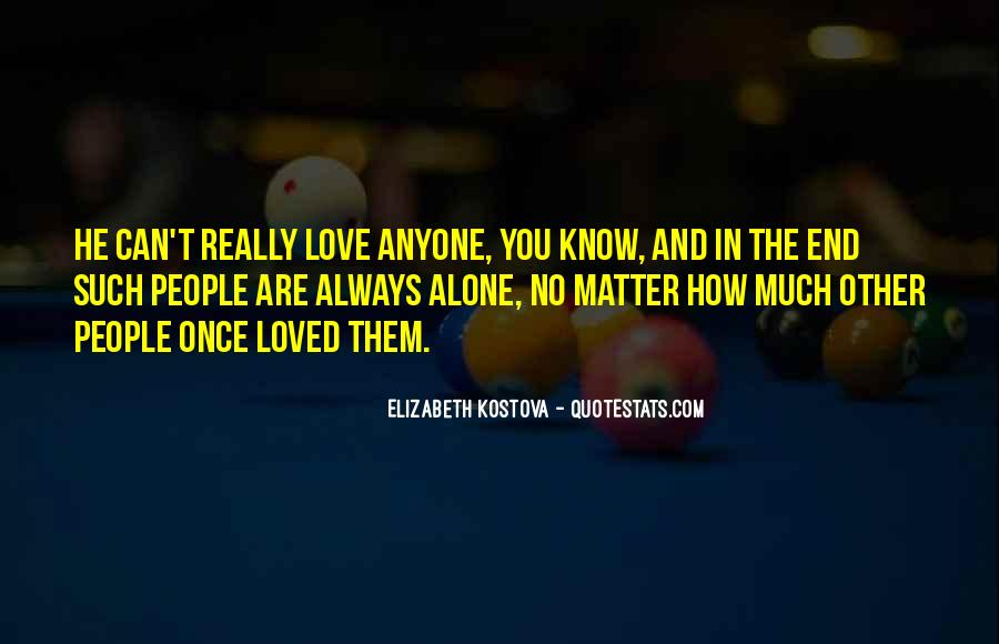 Are You Really In Love Quotes #680982