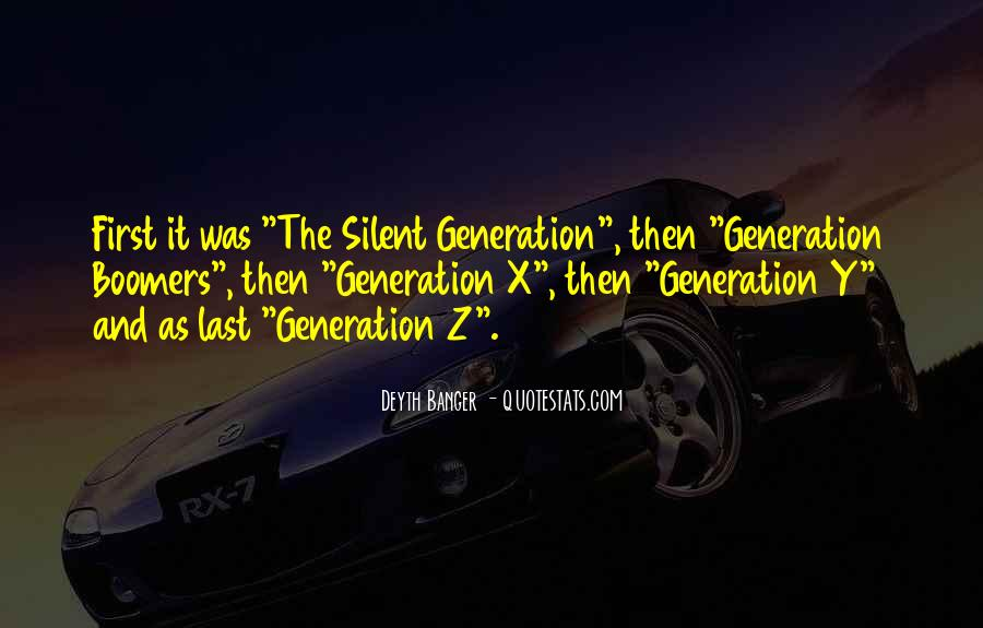 Quotes About The Y Generation #1604390
