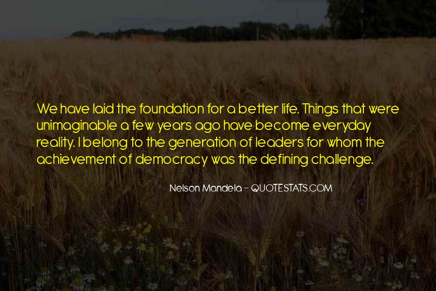 Quotes About The Y Generation #21526