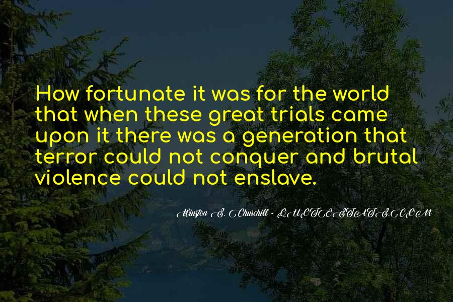 Quotes About The Y Generation #24766