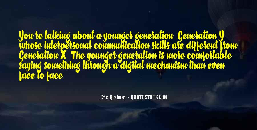 Quotes About The Y Generation #265926
