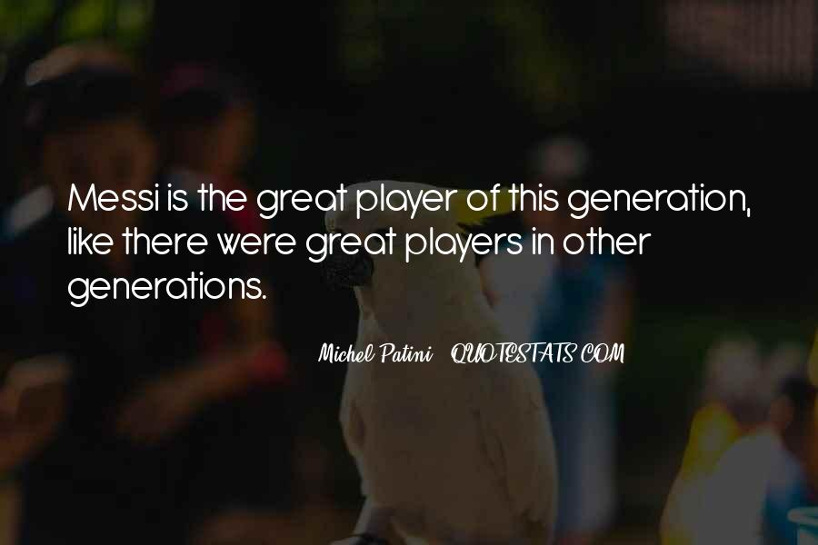 Quotes About The Y Generation #7369