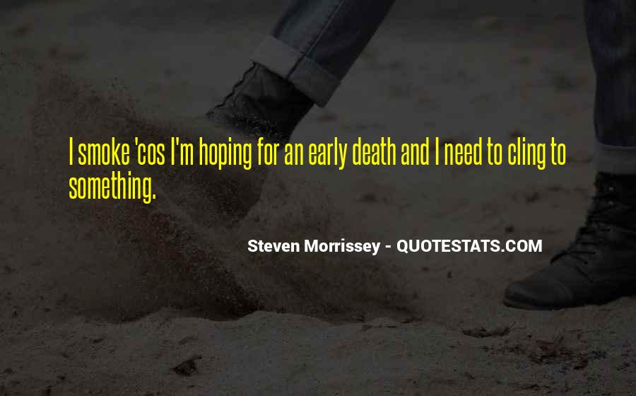 Quotes About Morrissey Death #73668