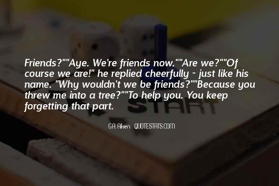 Arguing Friendship Quotes #1125438