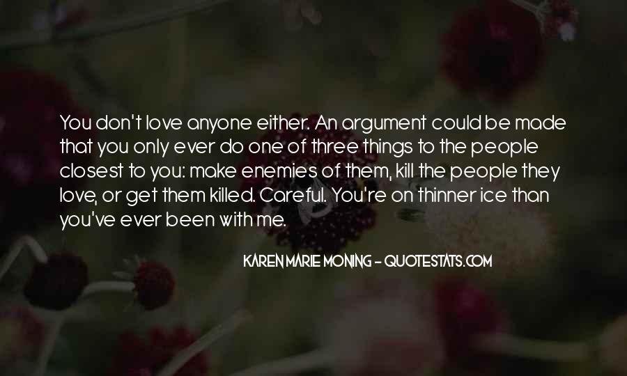 Argument Love Quotes #1173165
