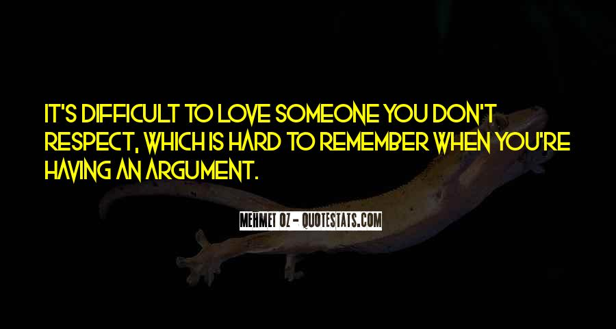 Argument Love Quotes #1532476