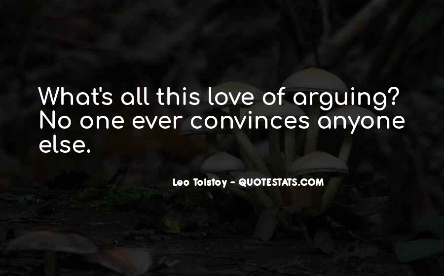 Argument Love Quotes #1596113
