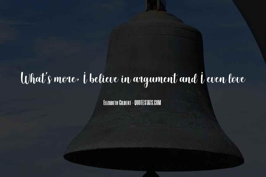 Argument Love Quotes #1797355