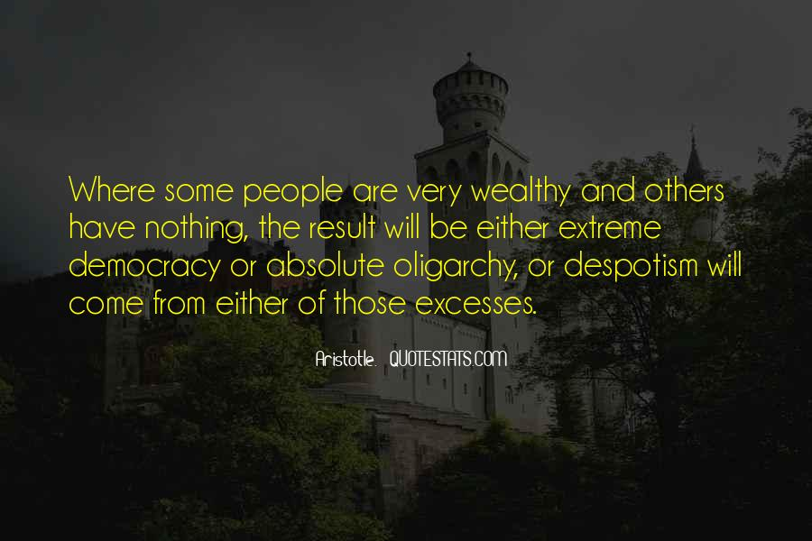 Aristotle Democracy And Oligarchy Quotes #1569290