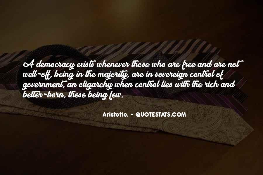 Aristotle Democracy And Oligarchy Quotes #1626593