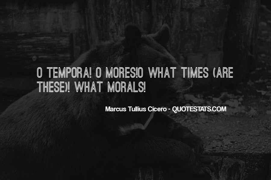 Quotes About Mores #1130126