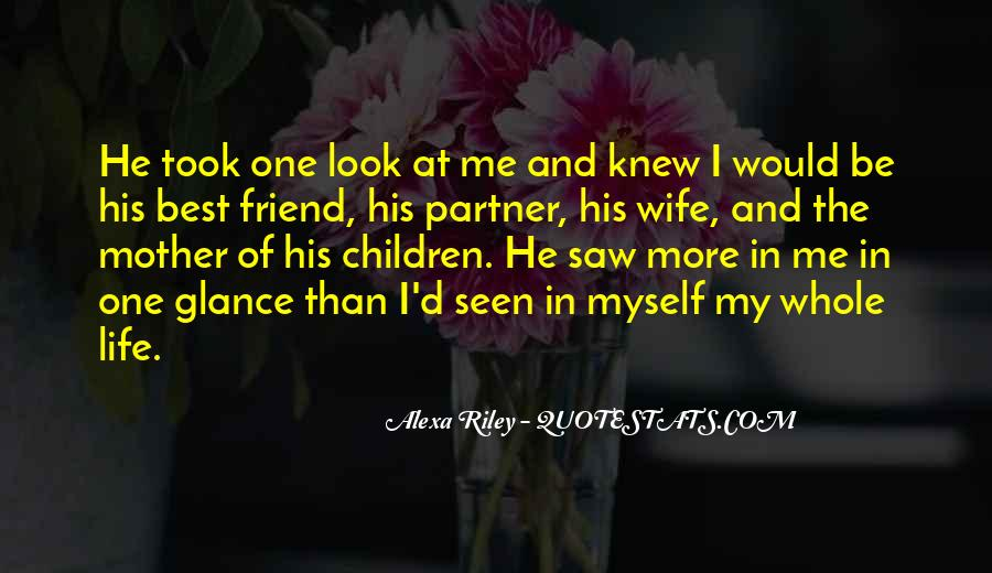 Quotes About More Than One Wife #440825