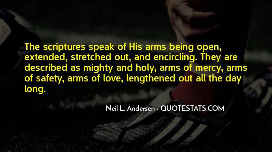 Arms Open Quotes #1047317