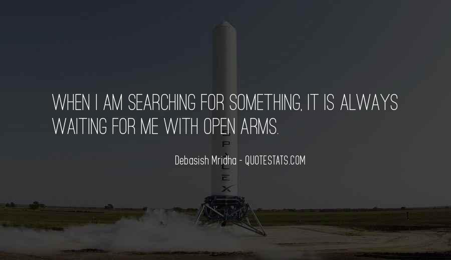 Arms Open Quotes #316618