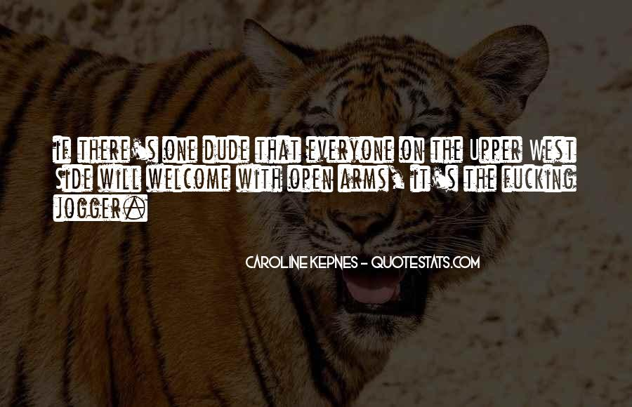 Arms Open Quotes #421630
