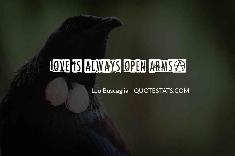 Arms Open Quotes #805596